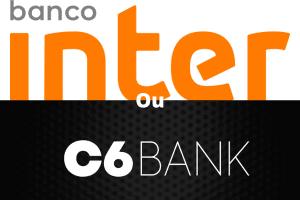 Afinal de contas: Inter o C6 Bank, qual é melhor?