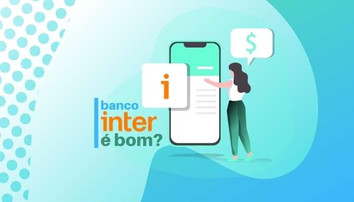 Banco Inter é bom